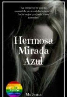"Libro. ""Hermosa mirada Azul (lgbt)"" Leer online"