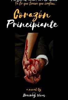 """Libro. """"Corazón Principiante """" Leer online"""