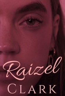 """Libro. """"Raizel Clark"""" Leer online"""