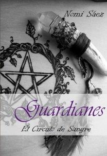 """Libro. """"El círculo de sangre. Guardianes I"""" Leer online"""