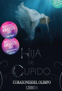 """Libro. """"Hija de Cupido © -Corazones del Olimpo 1"""" Leer online"""
