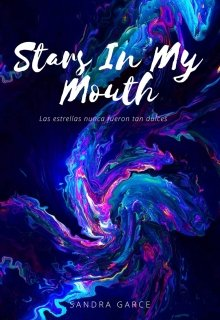 """Libro. """"Stars In My Mouth"""" Leer online"""