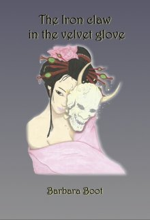 """Book. """"The iron claw in the velvet glove"""" read online"""
