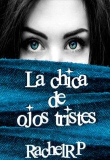 """Libro. """"La Chica De Ojos Tristes"""" Leer online"""