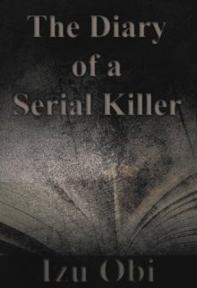 """Book. """"The Diary of a Serial Killer"""" read online"""