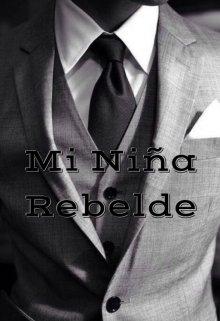 "Libro. ""Mi Niña Rebelde"" Leer online"