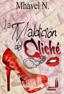 """Libro. """"La maldición del cliché"""" Leer online"""