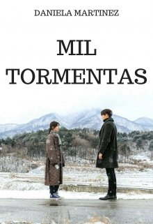 "Libro. ""Mil Tormentas #2 [ Saga Besos En Guerra ]"" Leer online"