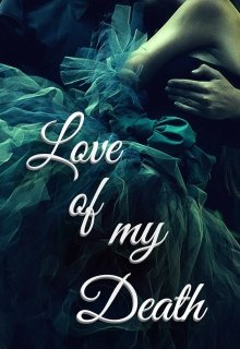 "Book. ""Love of my Death - Violent Delights Series Part 2"" read online"