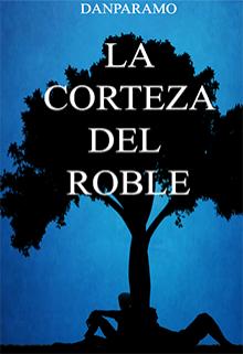 """Libro. """"La corteza del Roble©"""" Leer online"""