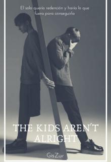 """Libro. """"The Kids Aren't Alright"""" Leer online"""