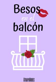 """Libro. """"Besos en el balcón"""" Leer online"""
