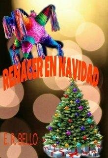 """Libro. """"Renacer En Navidad"""" Leer online"""