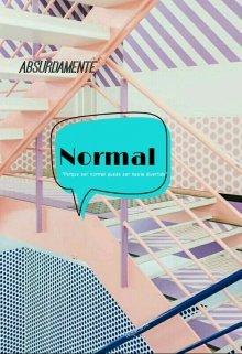 """Libro. """"Absurdamente Normal (próximamente)"""" Leer online"""