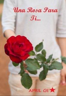 Una Rosa Para Ti Leer Libros Online En Litnet