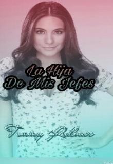 """Libro. """"La Hija De Mis Jefes"""" Leer online"""