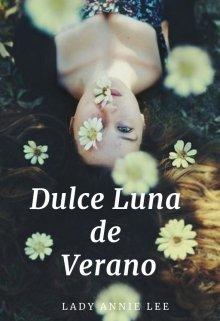 """Libro. """"Dulce Luna de Verano"""" Leer online"""