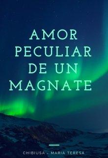 "Libro. ""Amor Peculiar De Un Magnate"" Leer online"