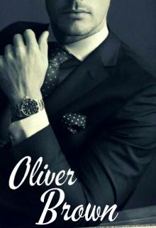 "Libro. ""Oliver Brown [muy Pronto]"" Leer online"