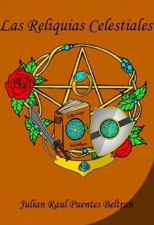 """Libro. """"Las Reliquias Celestiales """" Leer online"""
