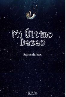 """Libro. """"Mi Último Deseo"""" Leer online"""