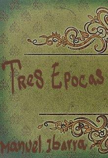 """Libro. """"Tres epocas y un destino"""" Leer online"""