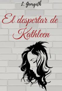 """Libro. """"El despertar de Kathleen"""" Leer online"""