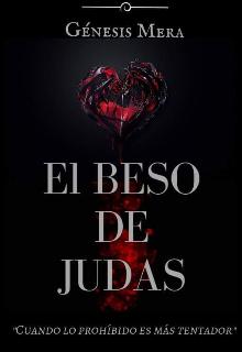 """Libro. """"El Beso de Judas"""" Leer online"""