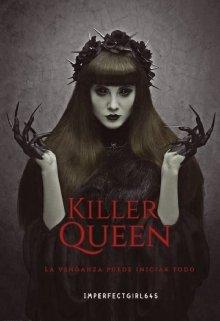 """Libro. """"Killer Queen"""" Leer online"""