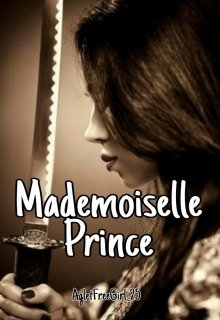 "Book. ""Mademoiselle Prince (on-Hold)"" read online"