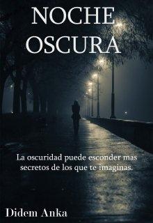 """Libro. """"Noche Oscura"""" Leer online"""