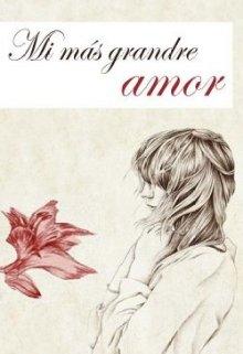 """Libro. """"Mi más grande amor"""" Leer online"""