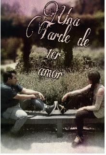 """Libro. """"Una Tarde de 1er amor"""" Leer online"""