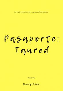 "Libro. ""Pasaporte: Taured"" Leer online"