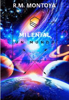 """Libro. """"Milenial Un Mundo Nuevo"""" Leer online"""