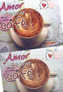 "Libro. ""Amor a primer café"" Leer online"