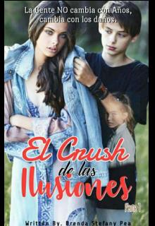 """Libro. """"El crush de las ilusiones"""" Leer online"""