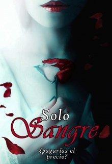 """Libro. """"Solo sangre"""" Leer online"""