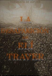 """Libro. """"La Desaparición de Elí Traver"""" Leer online"""