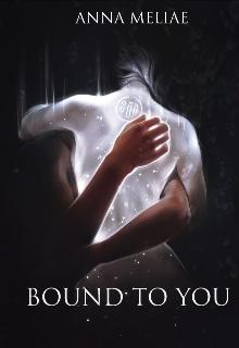 """Книга. """"Bound To You (хогвартс)"""" читать онлайн"""