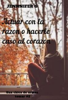 """Libro. """"Una Chica De Armas Tomar # 2 VersiÓn Antigua """" Leer online"""