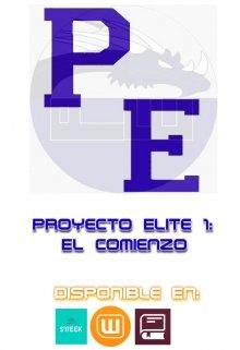 """Libro. """"Proyecto Elite 1: El Comienzo"""" Leer online"""
