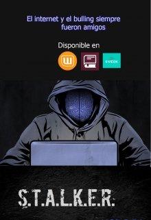 """Libro. """"Stalker (el admirador)"""" Leer online"""