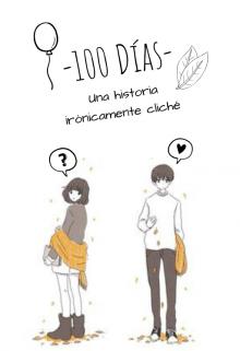 """Libro. """"-100 Días-"""" Leer online"""