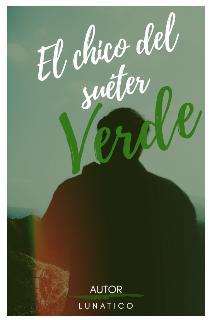 """Libro. """"""""El chico del suéter Verde"""""""" Leer online"""