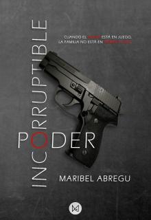 "Libro. ""Incorruptible Poder "" Leer online"