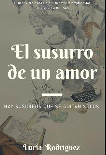 """Libro. """"El susurro de un amor """" Leer online"""