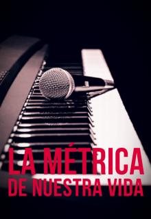"""Libro. """"La Métrica De Nuestra Vida"""" Leer online"""