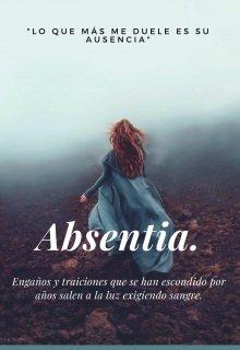"""Libro. """"Absentia """" Leer online"""