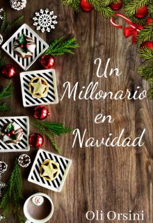 """Libro. """"Un Millonario en Navidad"""" Leer online"""